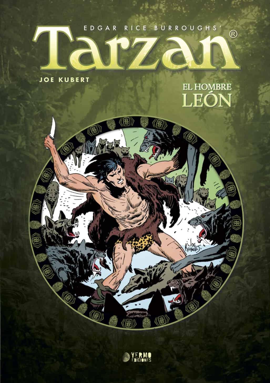 TARZAN: EL HOMBRE LEON VOL.3
