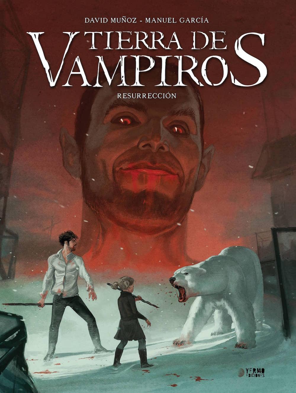 TIERRA DE VAMPIROS VOL. 3. RESURRECCION