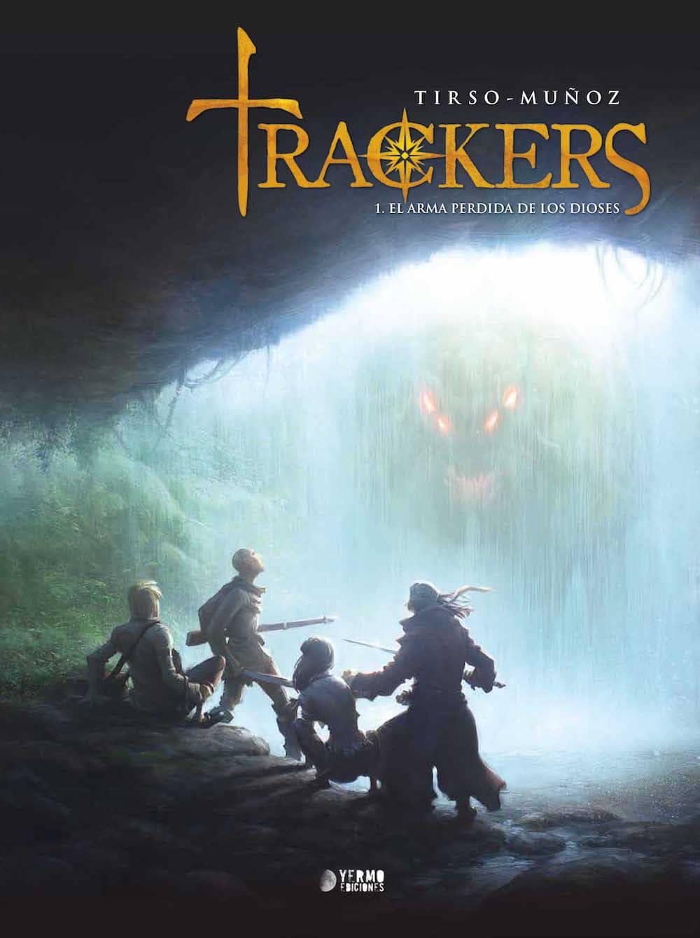 TRACKERS 01. EL ARMA PERDIDA DE LOS DIOSES
