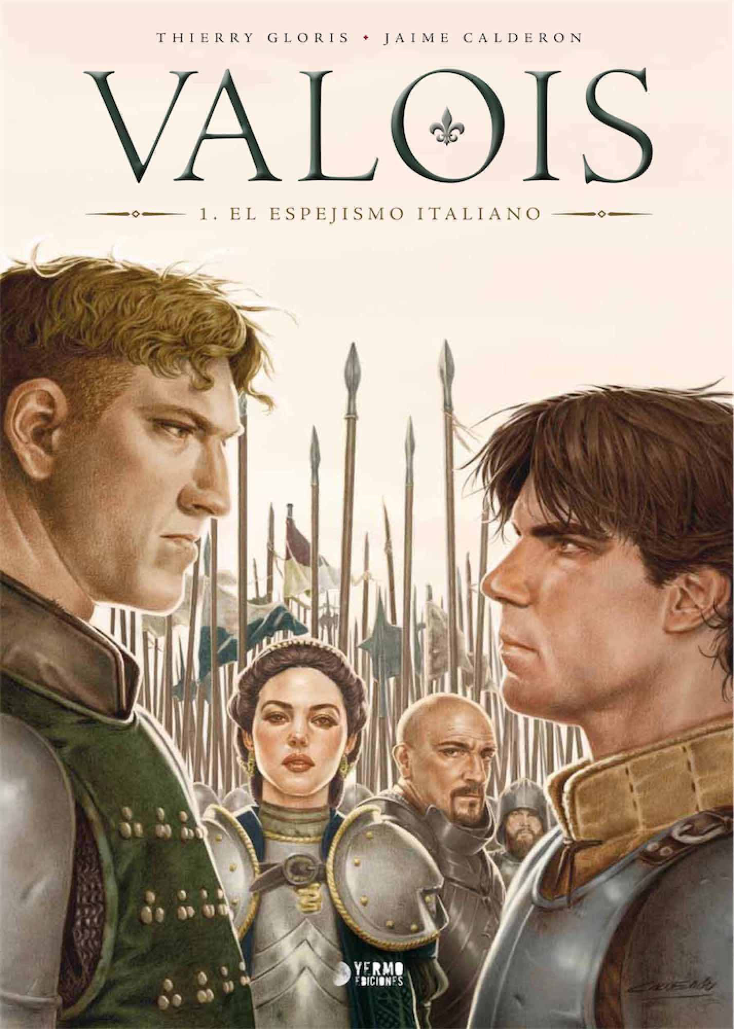 VALOIS 01. EL ESPEJISMO ITALIANO