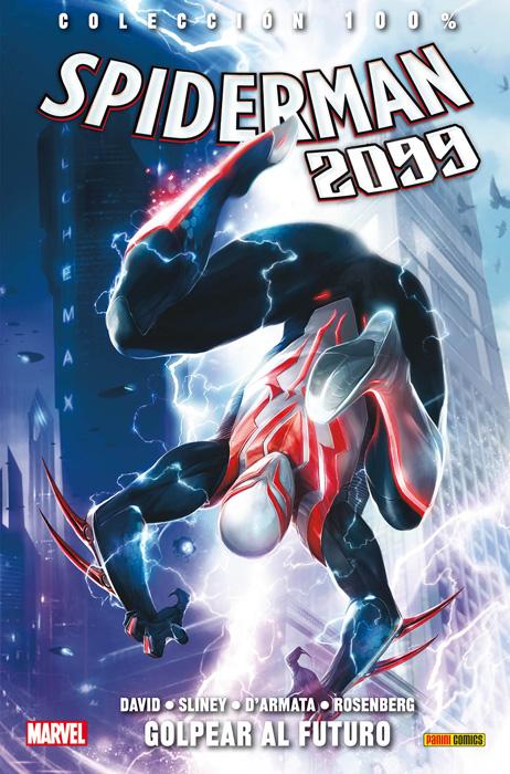SPIDERMAN 2099 03. GOLPEAR AL FUTURO