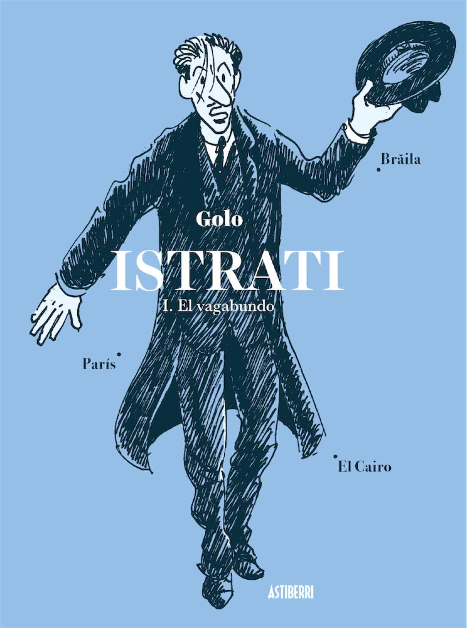 Resultado de imagen de Istrati. El vagabundo. Astiberri