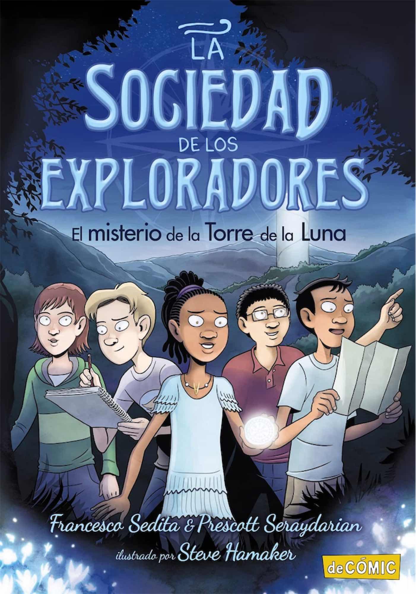 LA SOCIEDAD DE LOS EXPLORADORES 01. EL MISTERIO DE LA TORRE DE LA LUNA