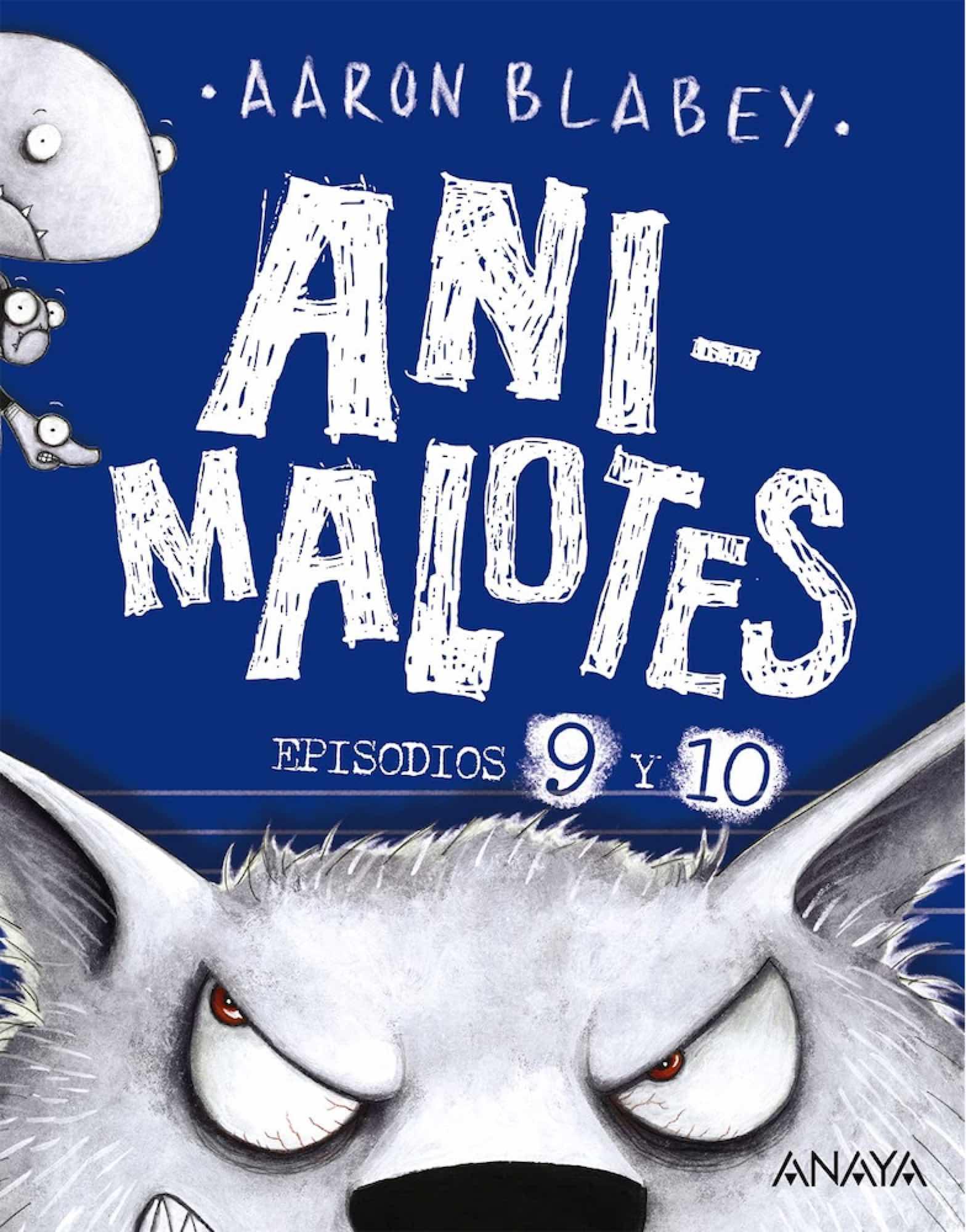 ANI-MALOTES 09 Y 10. EL LOBO FEROZ / UN DIA MOVIDITO