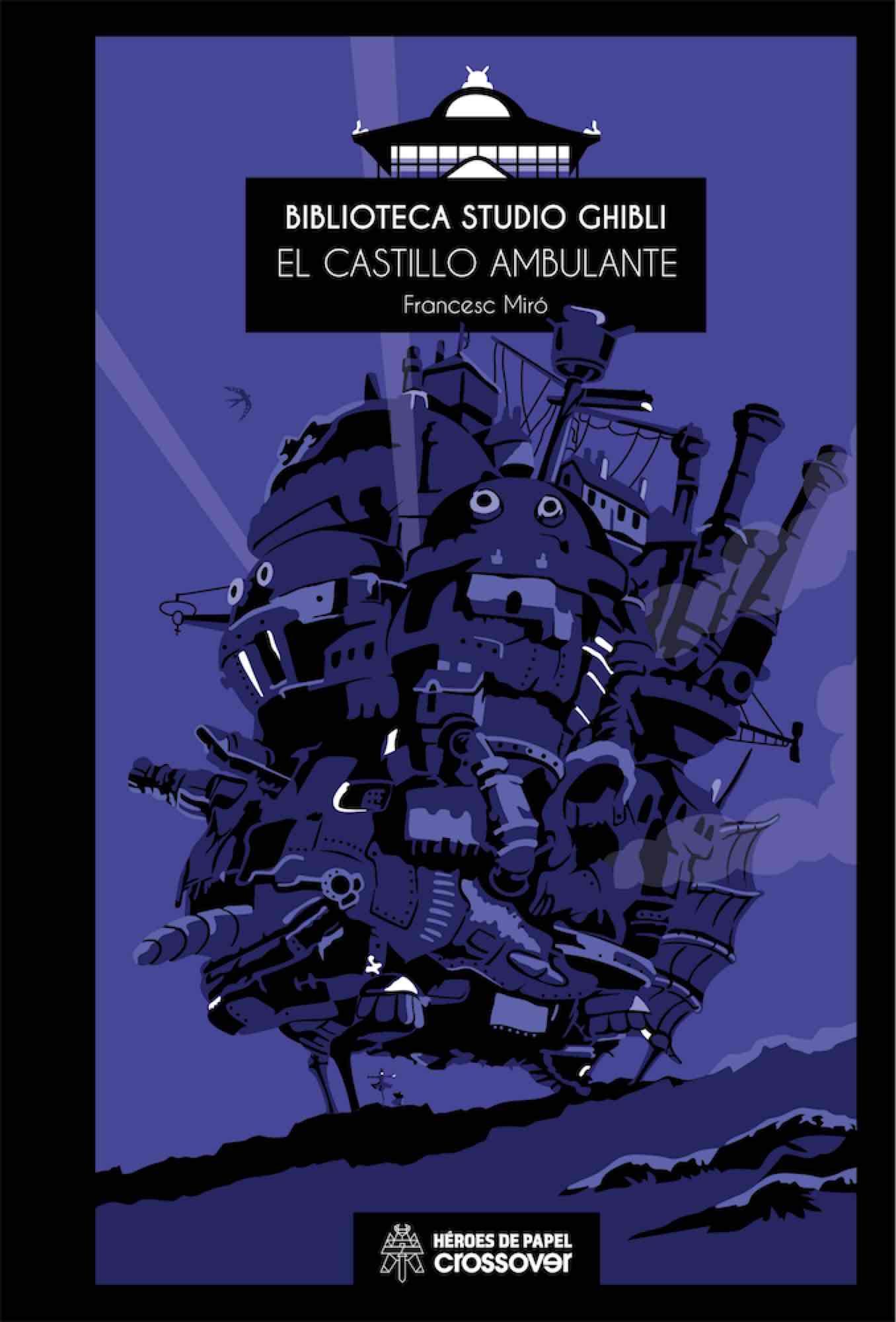 BIBLIOTECA STUDIO GHIBLI 04. EL CASTILLO AMBULANTE
